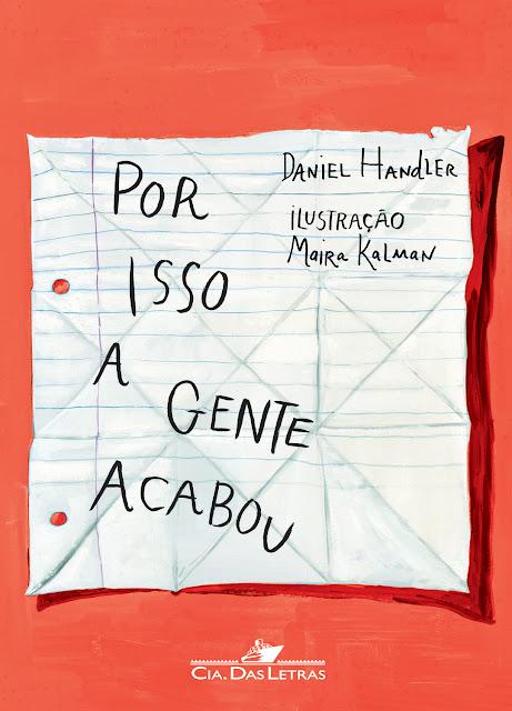News: Por Isso a Gente Acabou, do autor Daniel Handler. 8