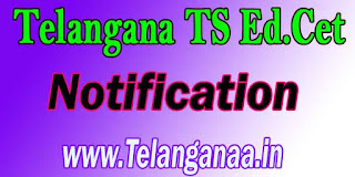 Telangana TS Ed.Cet Notification TSEd.Cet Notification