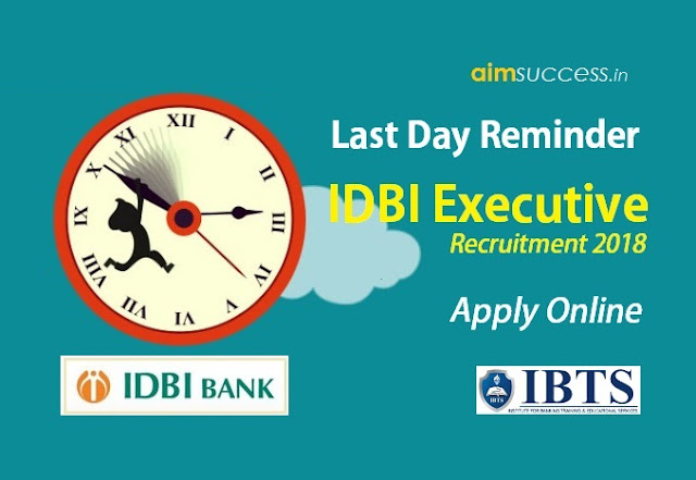 Last Day Reminder for IDBI Executive - Apply Online