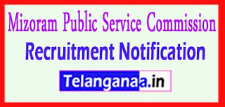 Mizoram PSC (Mizoram Public Service Commission) Recruitment Notification 2017 Last Date 19-05-2017