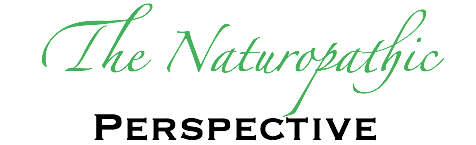 The Naturopathic Perspective