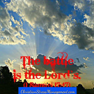 """The battle is the Lord's"" (1 Samuel 17:47)"