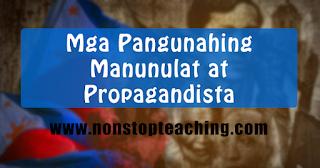 Mga Pangunahing Manunulat at Propagandista