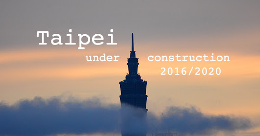 List of projects in Taipei 2016-2020