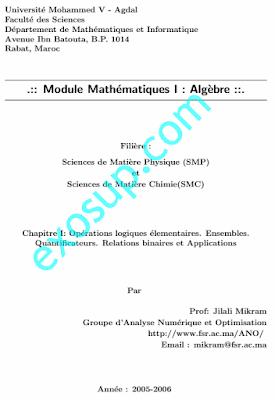Cours Algèbre 1 SMPC 1 Opérations logiques élementaires - Ensembles - Quantificateurs - Relations binaires et Applications