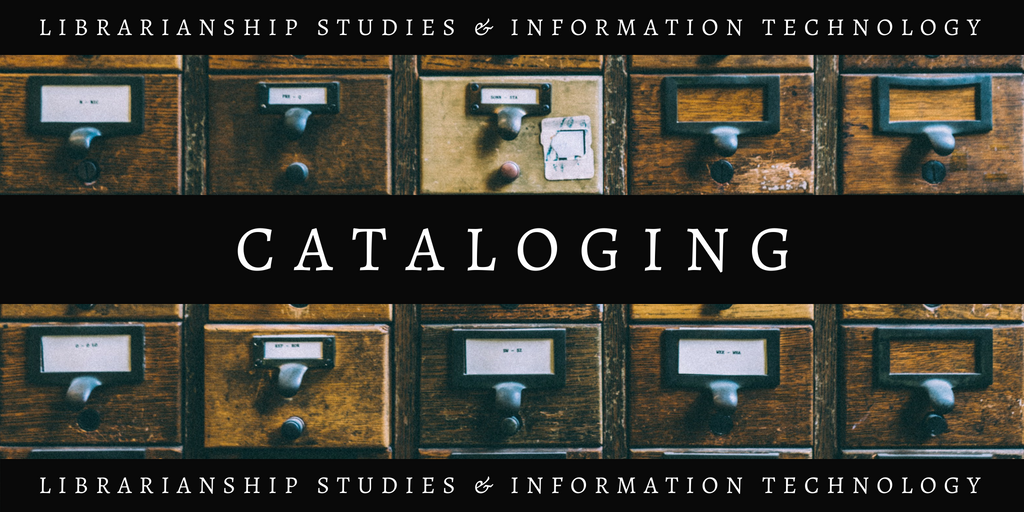 Cataloging Cataloguing