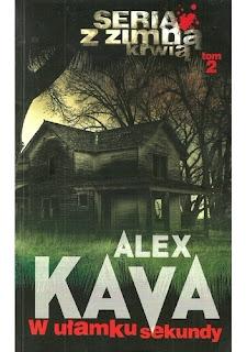 """Alex Kava """"W ułamku sekundy"""""""