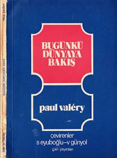 Paul Valery - Bugünkü Dünyaya Bakış