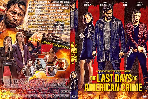 The Last Days Of American Crime 2020 Dvd Cover Cover Addict Free Dvd Bluray Covers And Movie Posters