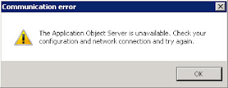 "Communication error infolog that says ""The Application Object Server is unavailable. Check your configuration and network connection and try again."""