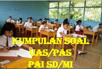Soal PAS Pendidikan Agama Islam Dan Budi Pekerti Kelas 2 Dan Kunci Jawaban Lengkap Kisi-Kisi