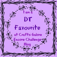 I Was DT Carole's Favourite at Crafts Galore Encore