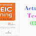 Listening Comprehensive TOEIC Training - Actual Test 03