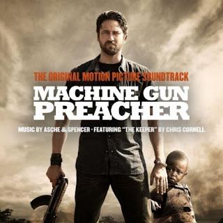 Machine Gun Preacher Canção - Machine Gun Preacher Música - Machine Gun Preacher Trilha Sonora