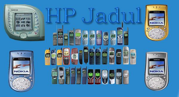 Kelebihan handphone lama Dibandingkan Hp atau Smarphone jaman Modern