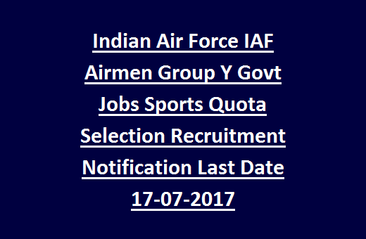 Indian Air Force IAF Airmen Group Y Govt Jobs Sports Quota