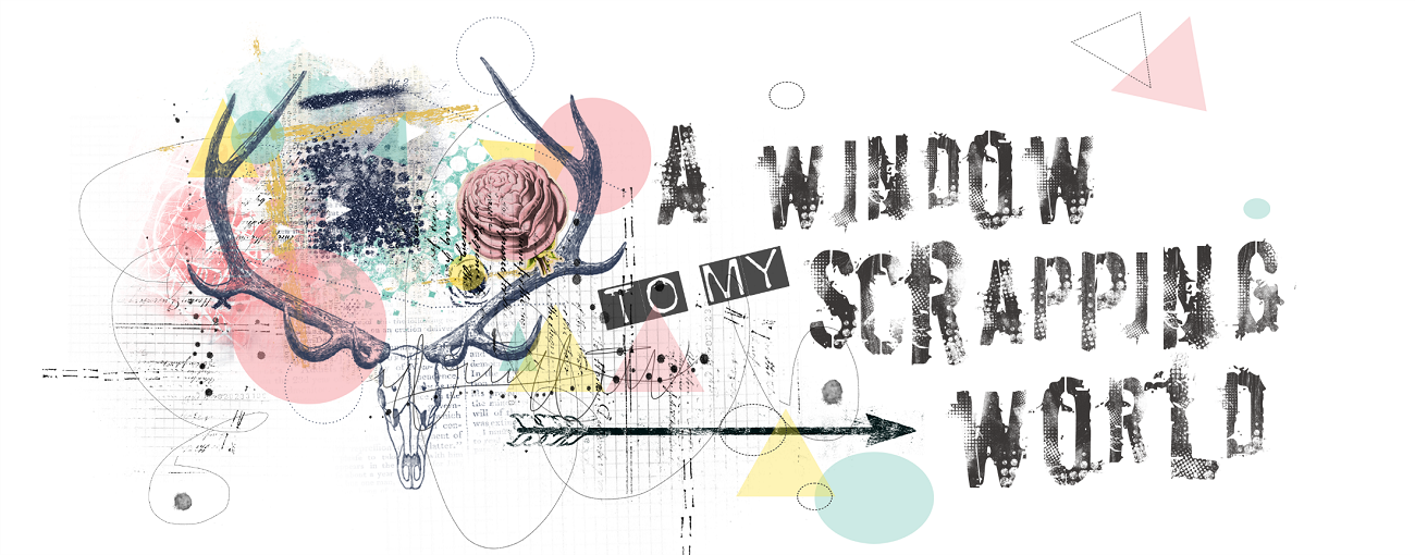 A window to my scrapping world
