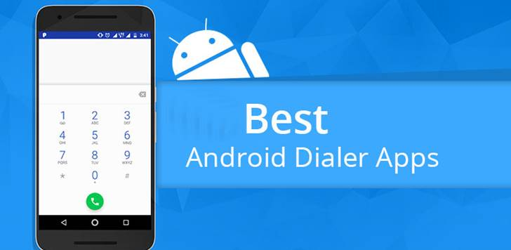 Best Android phone Dialer Apps