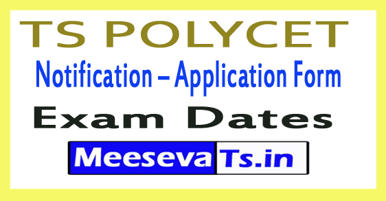 TS POLYCET 2019 Notification – Application Form /Exam Date