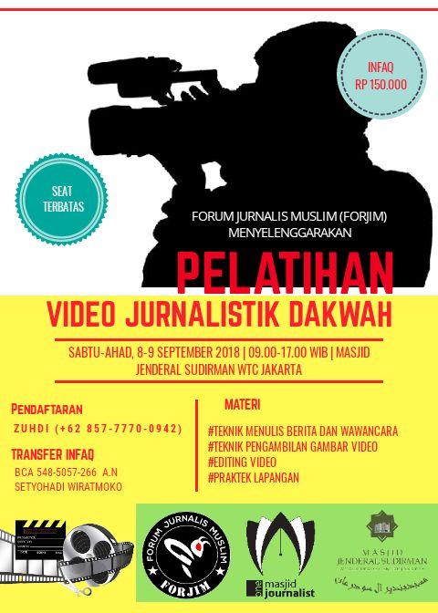 Ikutilah! Forjim Kembali Gelar Pelatihan Video Jurnalistik Dakwah
