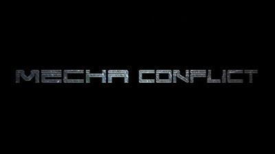 Mecha Conflict - Teaser 2017