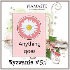http://swiatnamaste.blogspot.com/2016/06/wyzwanie-53-anything-goes_25.html