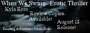 http://www.readingadventuresbooktours.com/2017/08/review-copies-available-when-we-swing.html
