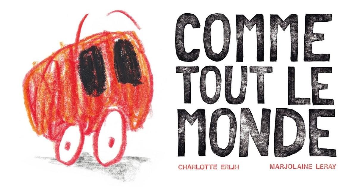 Books boom comme tout le monde de charlotte erlih marjolaine leray - Le monde de charlotte ...