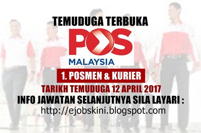 Temuduga Terbuka Pos Malaysia Berhad Pada 12 April 2017
