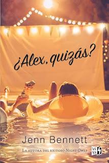 Reseña: ¿Alex Quizás? | Jenn Bennett