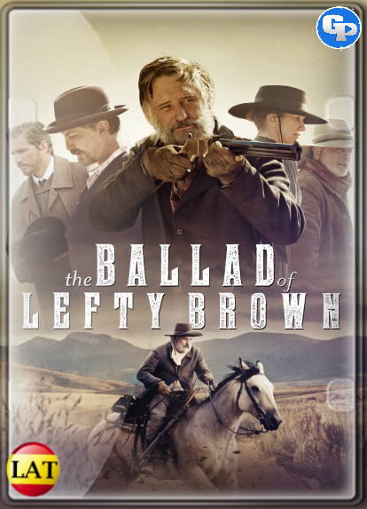 La Balada De Lefty Brown (2017) LATINO