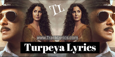 turpeya-lyrics-salman-khan-bharat