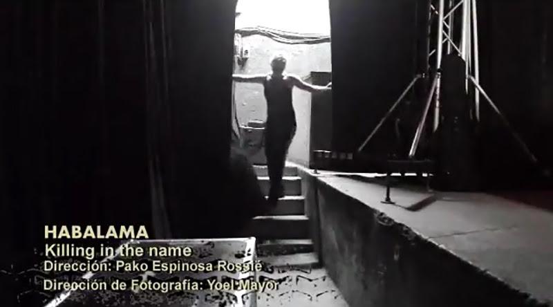Habalama - ¨Killing in the name¨ - Videoclip - Dirección: Pako Espinosa Rossié. Portal Del Vídeo Clip Cubano - 01