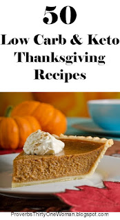 https://proverbsthirtyonewoman.blogspot.com/2017/09/50-low-carb-and-keto-thanksgiving.html
