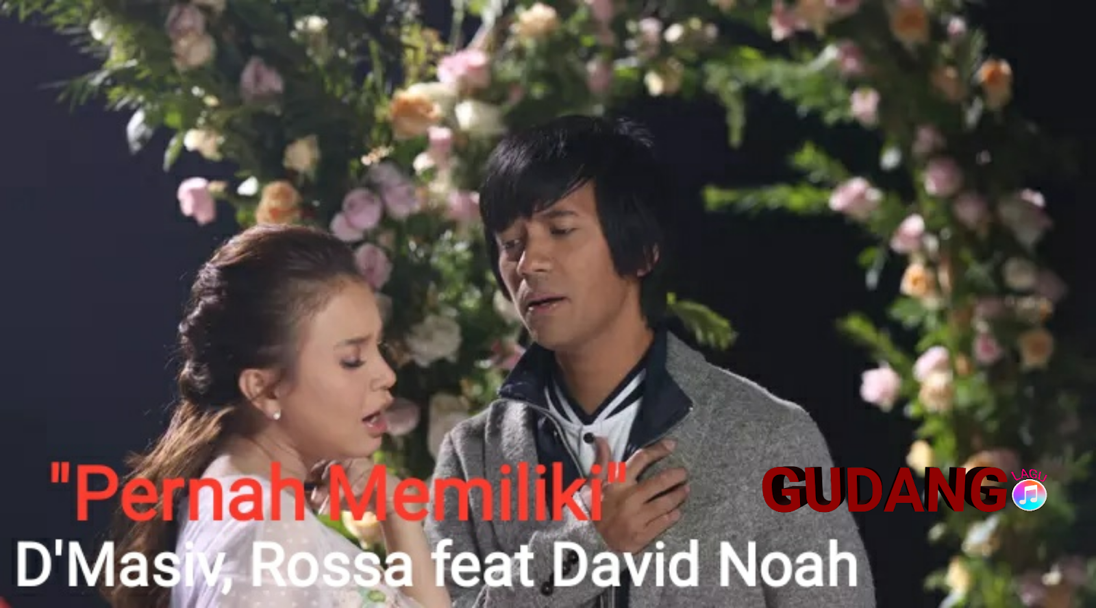 D'MASIV, Rossa feat David Noah - Pernah Memiliki