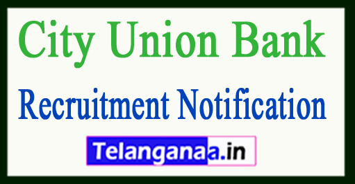 City Union Bank Recruitment Notification
