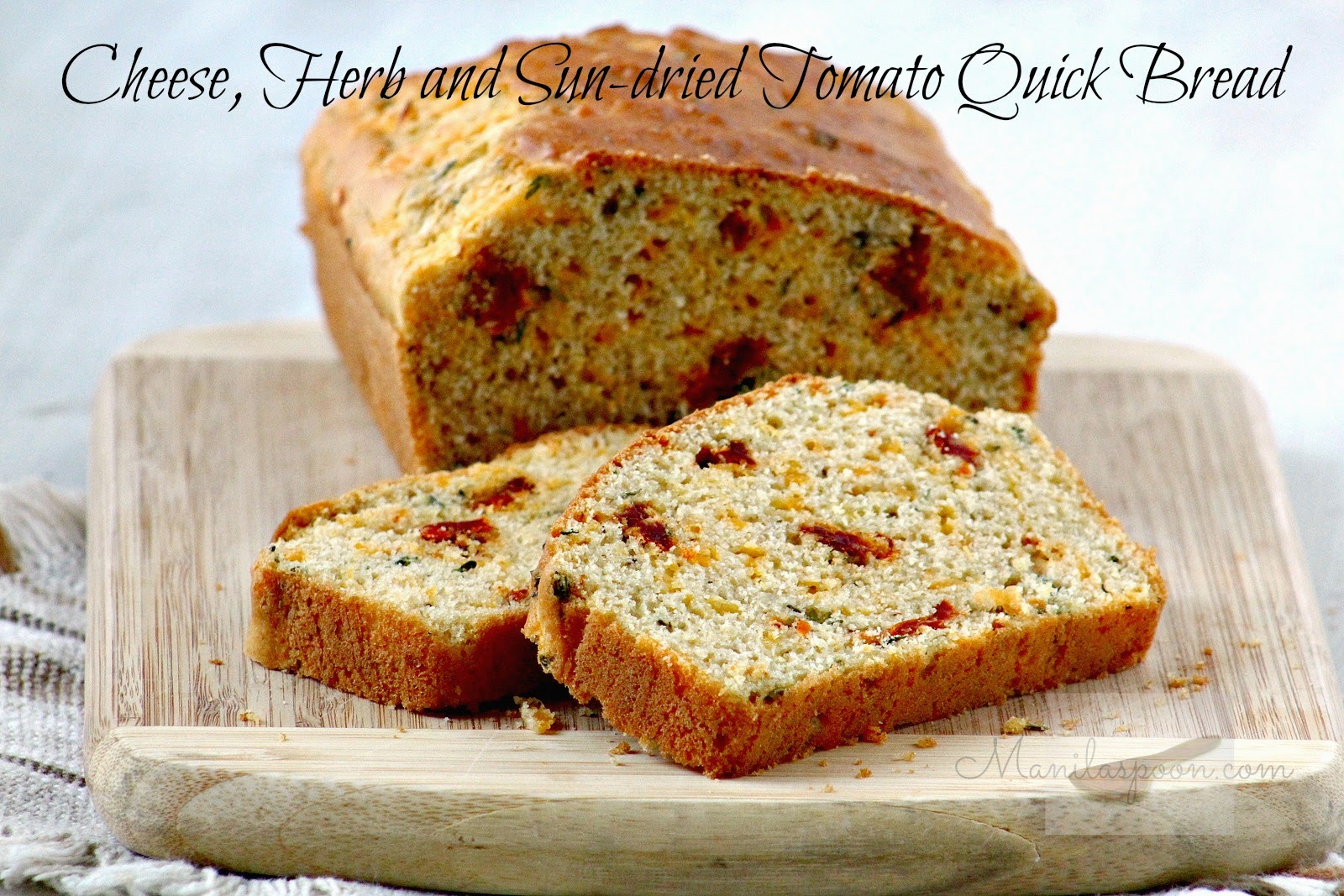Cheese, Herb and Sun-dried Tomato Quick Bread