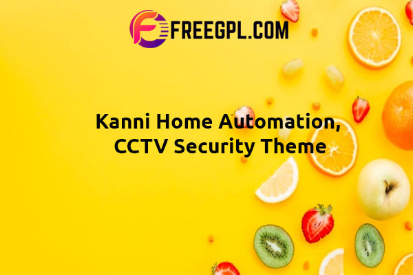Kanni Home Automation, CCTV Security Theme Nulled Download Free
