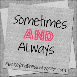 Sometimes & Always