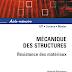 Aide-mémoire - mécanique des structures : résistance des matériaux.pdf