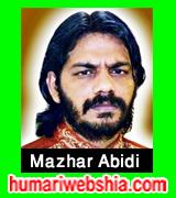 http://www.humariwebshia.com/p/mazhar-abidi-manqabat-2010-to-2016.html