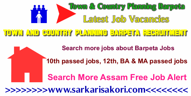 Town and Country Planning Barpeta Recruitment