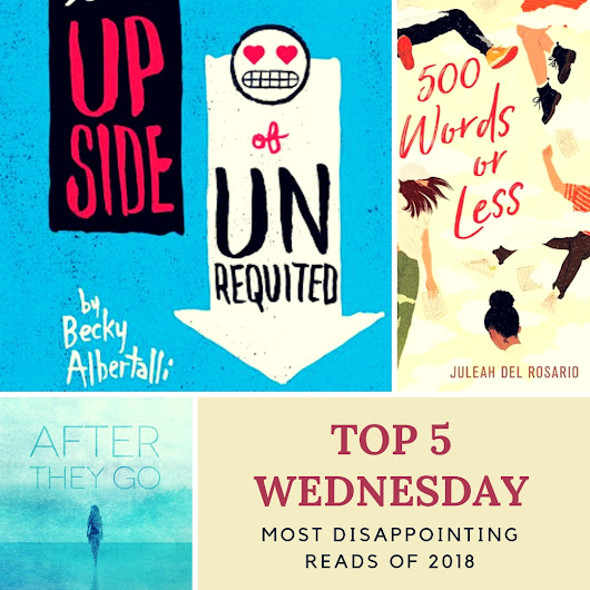 Most Disappointing Reads of 2018 | #T5W TOP 5 WEDNESDAY