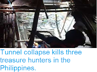 http://sciencythoughts.blogspot.com/2019/01/tunnel-collapse-kills-three-treasure.html