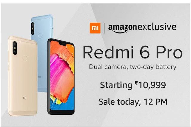 Xiaomi Redmi 6 Pro Price starts with Rs 10999
