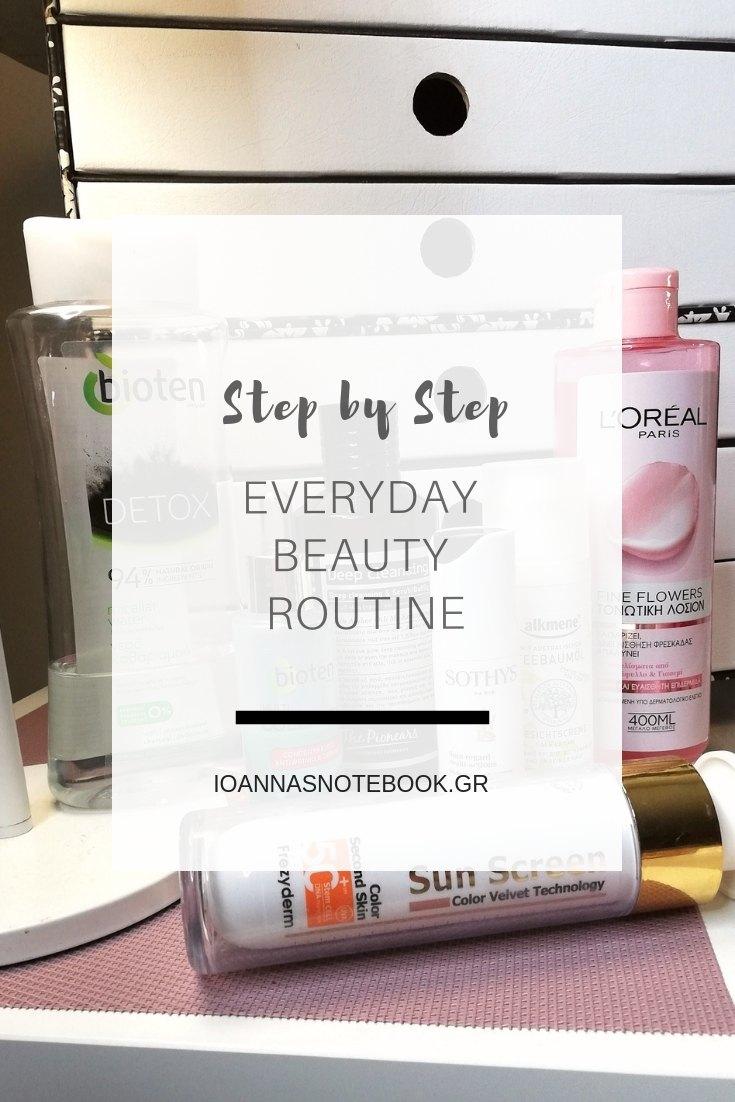 Back to the basics: Καθημερινή ρουτίνα ομορφιάς σε 6 βήματα - Η σωστή σειρά με την οποία πρέπει να εφαρμόζουμε τα προϊόντα περιποίησης | Ioanna's Notebook