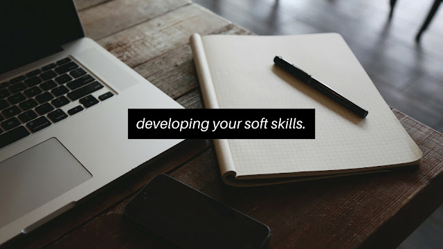 Building Your Soft Skills and Why It's Important To Say 'Yes'