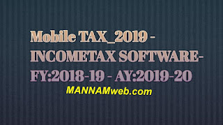 Mobile TAX_2019 - INCOMETAX SOFTWARE- FY:2018-19 - AY:2019-20