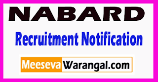NABARD National Bank for Agriculture and Rural Development Recruitment Notification 2017 Last Date 07-07-2017