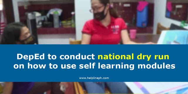 DepEd to conduct national dry run on how to use self learning modules